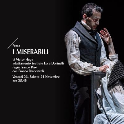 I miserabili - Teatro Comunale Giuseppe Verdi - Pordenone