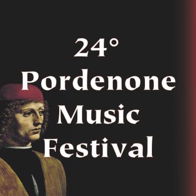 24° Pordenone Music Festival - Auditorium Concordia - Pordenone