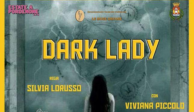 Dark Lady - Ex Convento San Francesco - Pordenone
